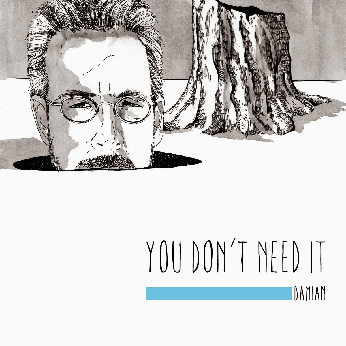 Damian –  You Don't Need It