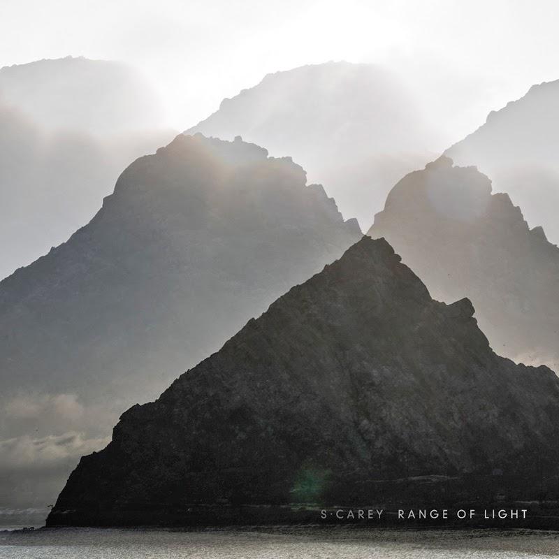 S Carey –  Range of Light