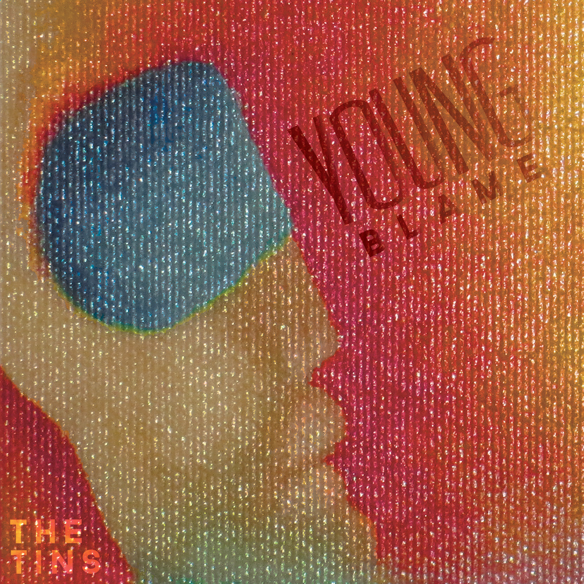 The Tins – Young Blame