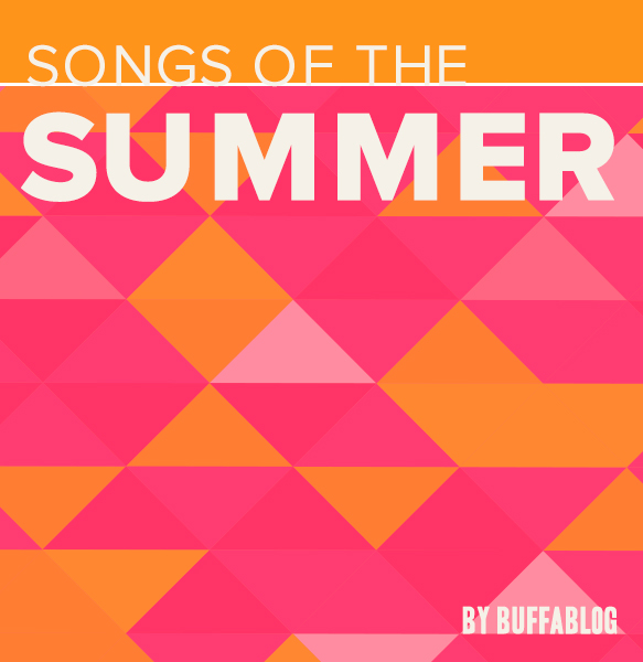 buffaBLOG's Songs of the Summer