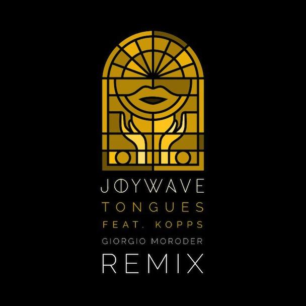 """JOYWAVE – """"Tongues"""" (Giorgio Moroder Remix)"""