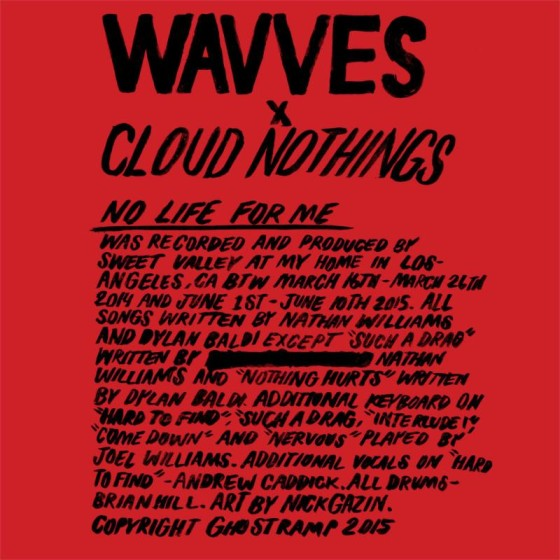 Wavves X Cloud Nothings – No Life For Me