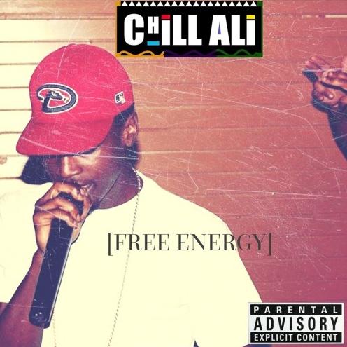 "Chill Ali Drops New Track ""Free Energy"""