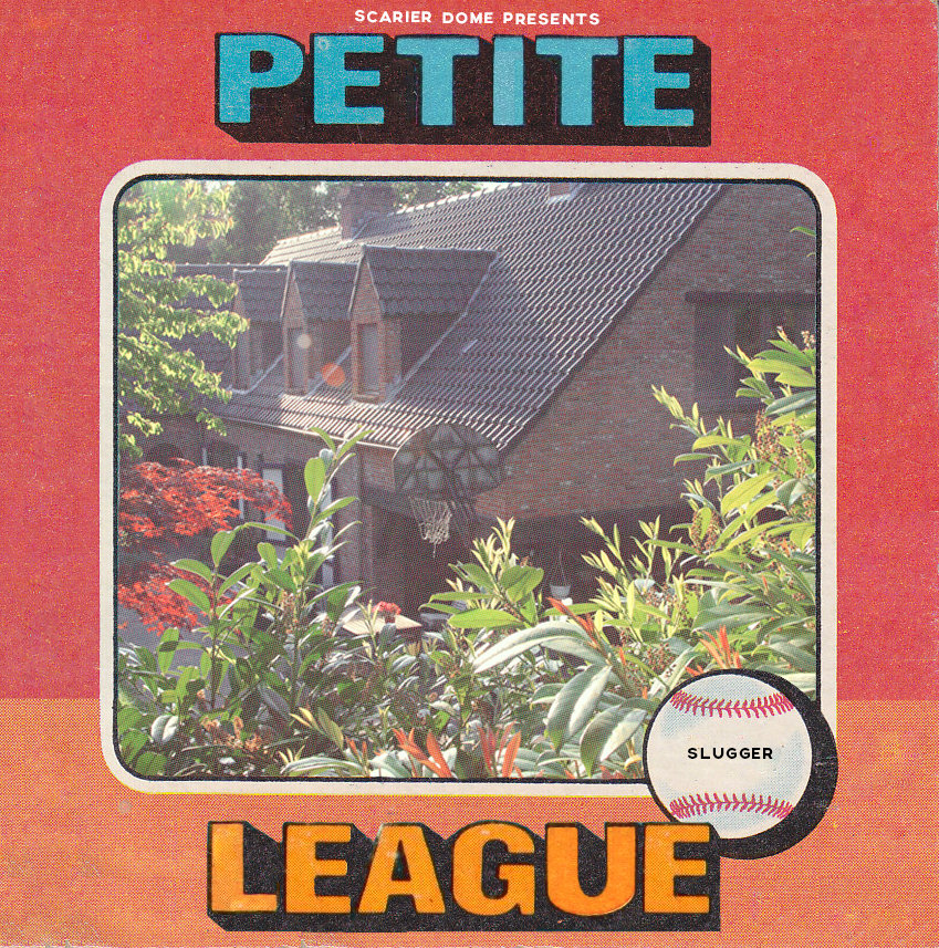 Petite League-  Slugger
