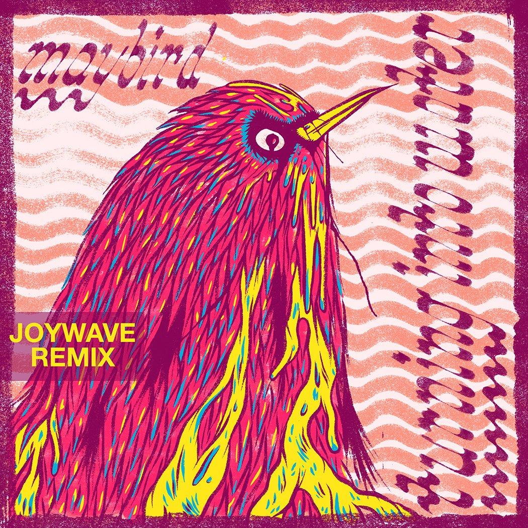 Joywave Remixes Maybird's Single