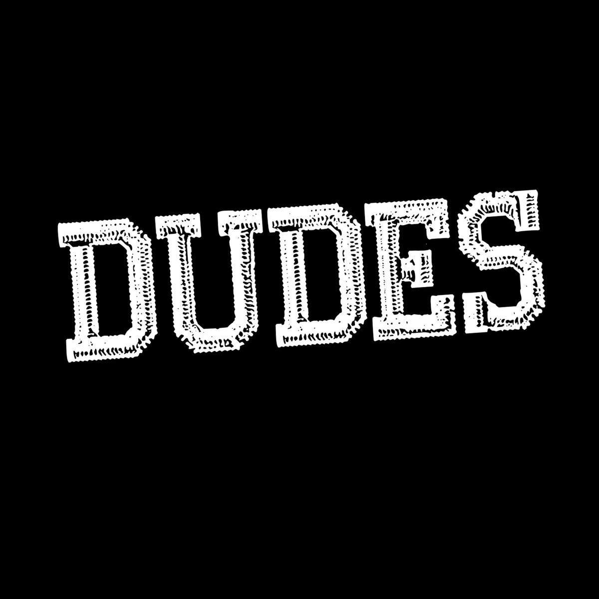 DUDES share debut record Stay Home PT 2