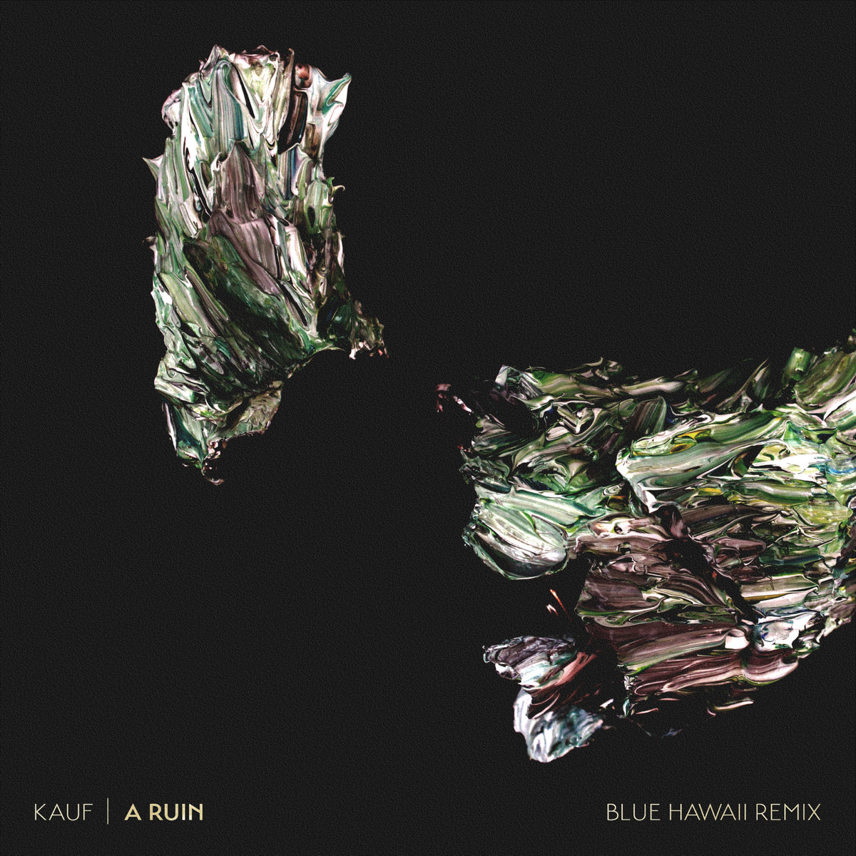 "Kauf – ""A Ruin (Blue Hawaii Remix)"""
