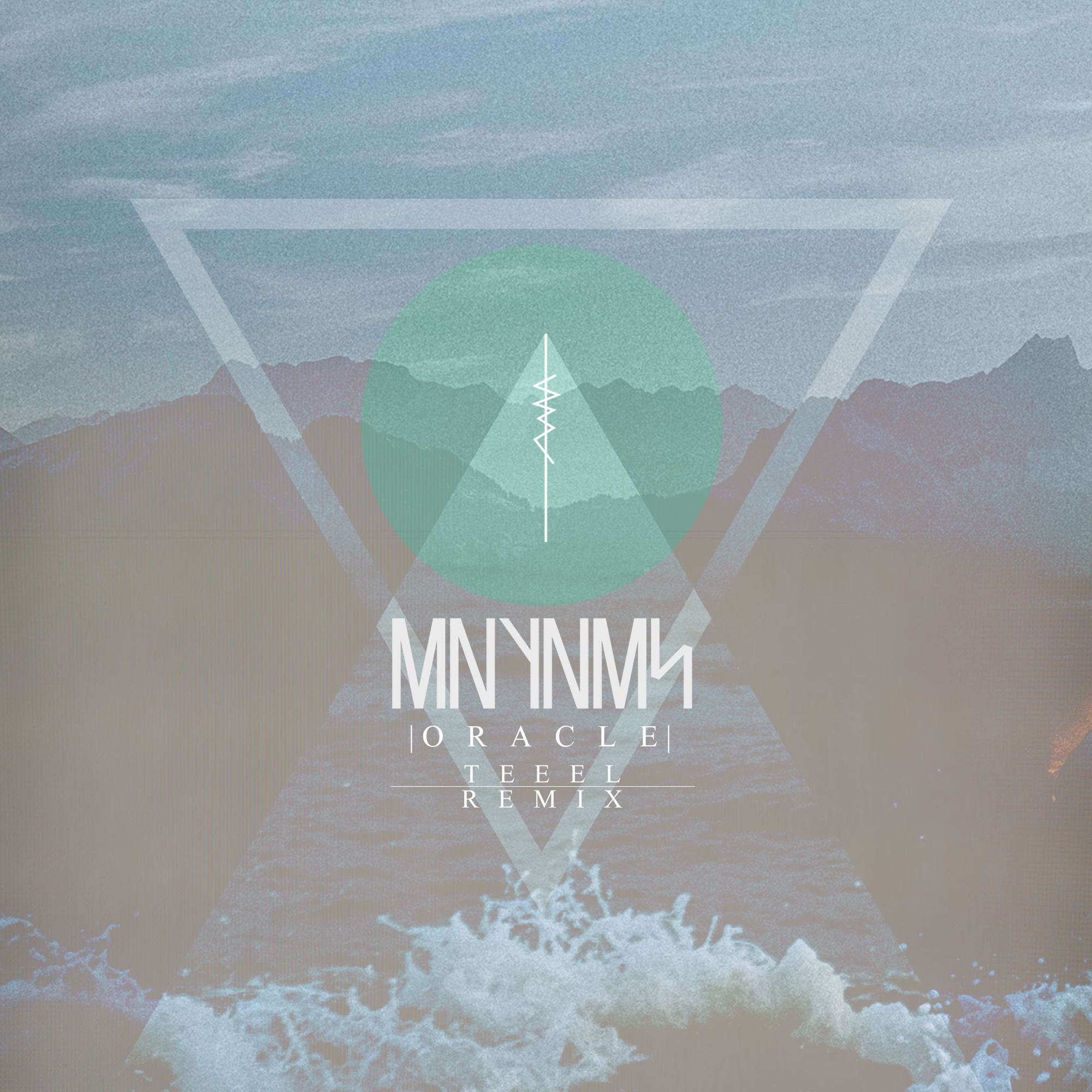 """MNYNMS – """"Oracle (TEEEL Remix)"""""""