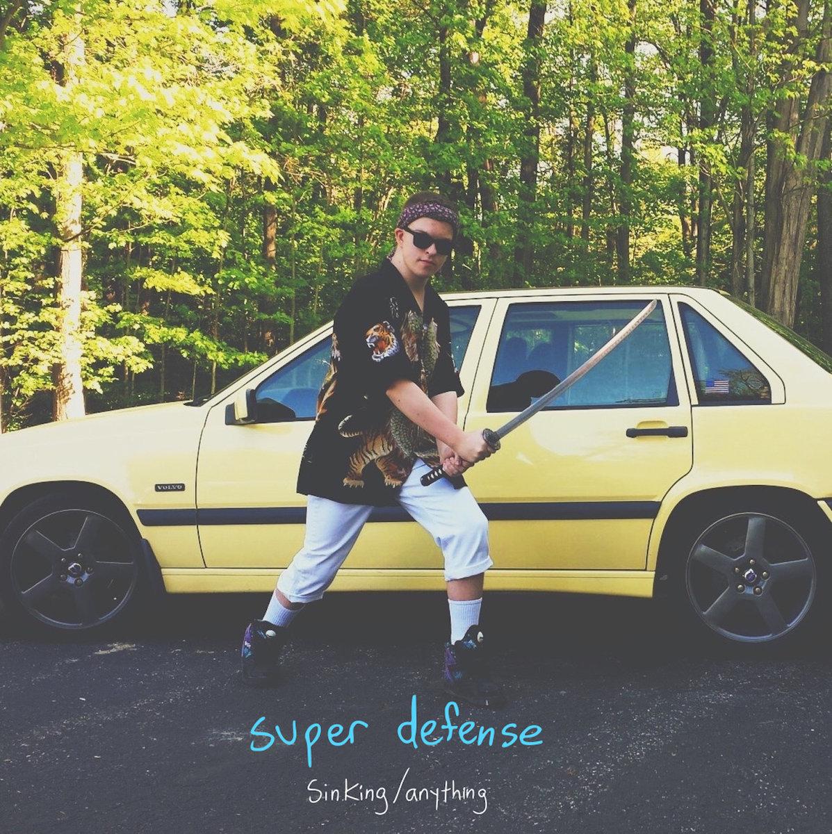 Super Defense –  Sinking/Anything