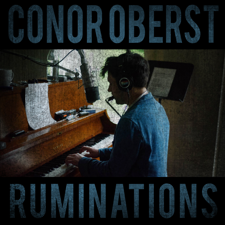 Connor Oberst –  Ruminations