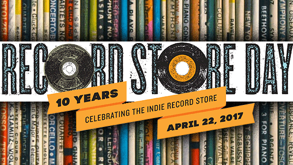 Record Store Day 2017 is Tomorrow