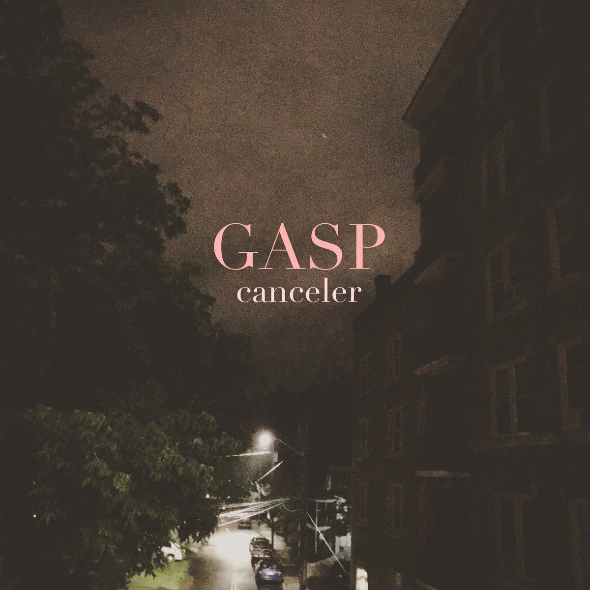 Canceler – GASP