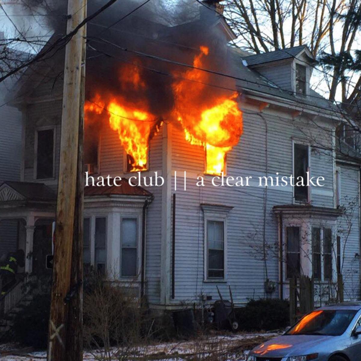 Hate Club –  A Clear Mistake