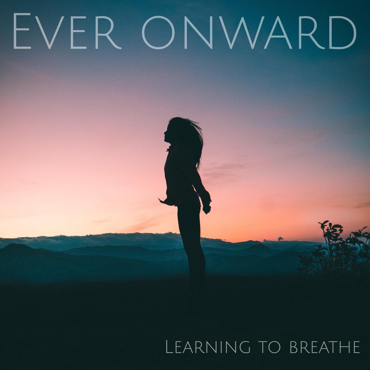 Ever Onward Debuts New EP