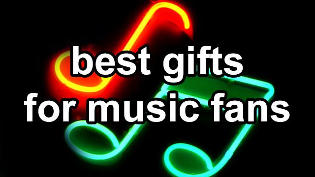 Best Gift Ideas For Music Fans