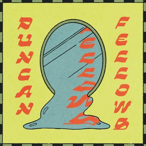 "Duncan Fellows – ""Feeling Down"""