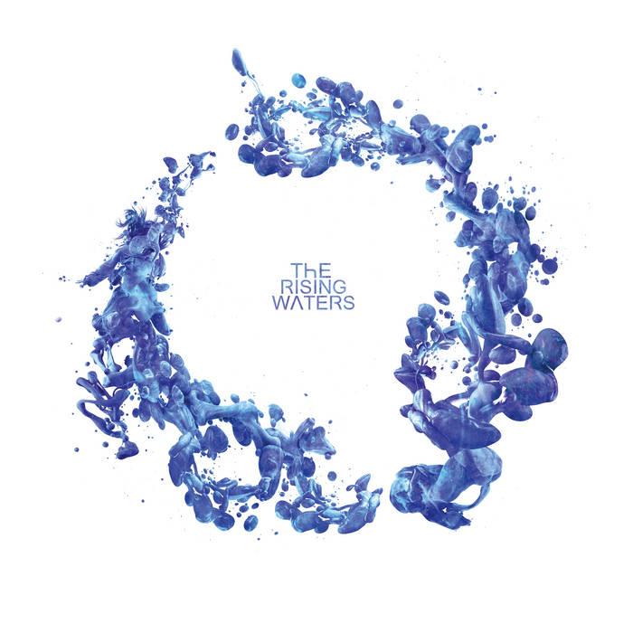 "The Rising Waters – ""Lqd"""