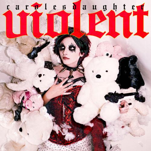 """carolesdaughter – """"Violent"""""""