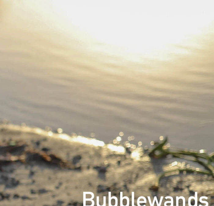 "Bubblewands – ""Go Back"""