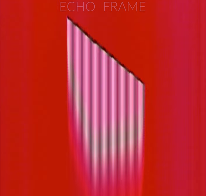 "Echo Frame – ""Red Carpet"""
