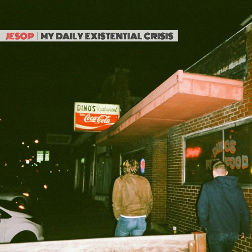 """Jesop – """"My Daily Existential Crisis"""""""