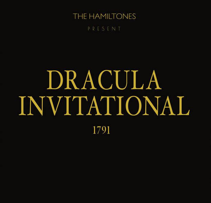 The Hamiltones Release New Surf-Punk Concept LP, 'Dracula Invitational, 1791'