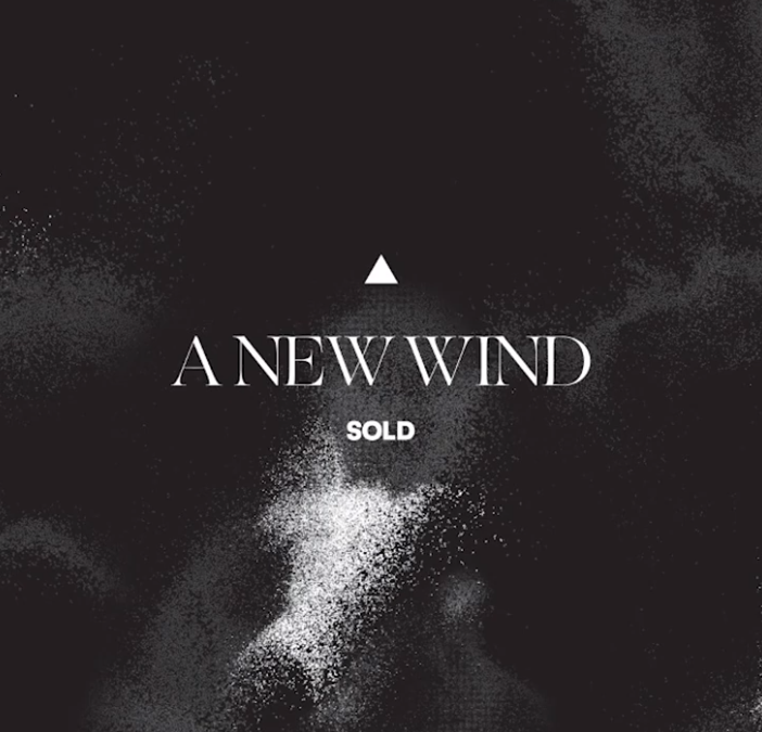 """SOLD – """"A New Wind"""""""