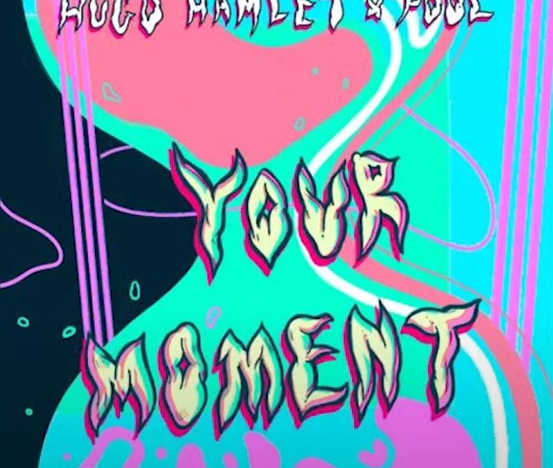 "Hugo Hamlet x Pool – ""Your Moment"""