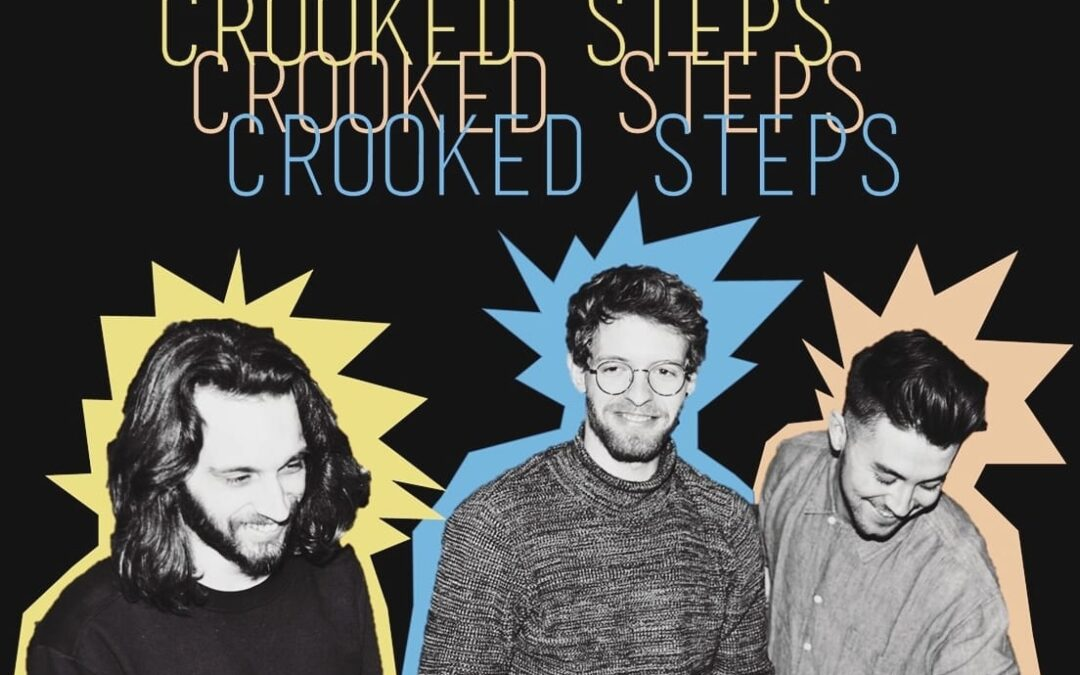 """Crooked Steps – """"Try Try Try"""""""