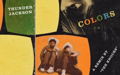 """Thunder Jackson – """"Colors (The Knocks Remix)"""""""